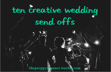 ten creative ways to send off the wedding couple #PreppyPlanner