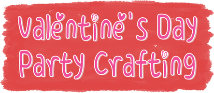 Valentine's Day Party Crafting #PreppyPlanner