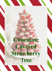 Chocolate Covered Strawberry Tree #PreppyPlanner