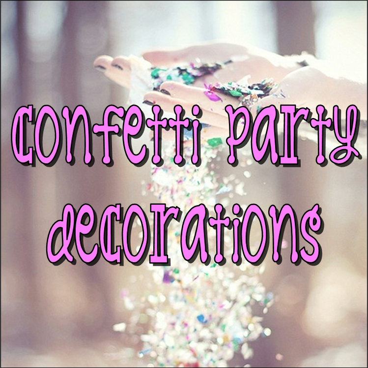 Confetti Party Decorations #PreppyPlanner