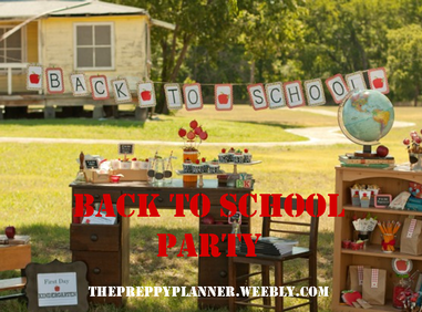 A Back to School Party #PreppyPlanner